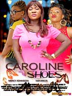 Nollywood Movie - Caroline Shoes 1